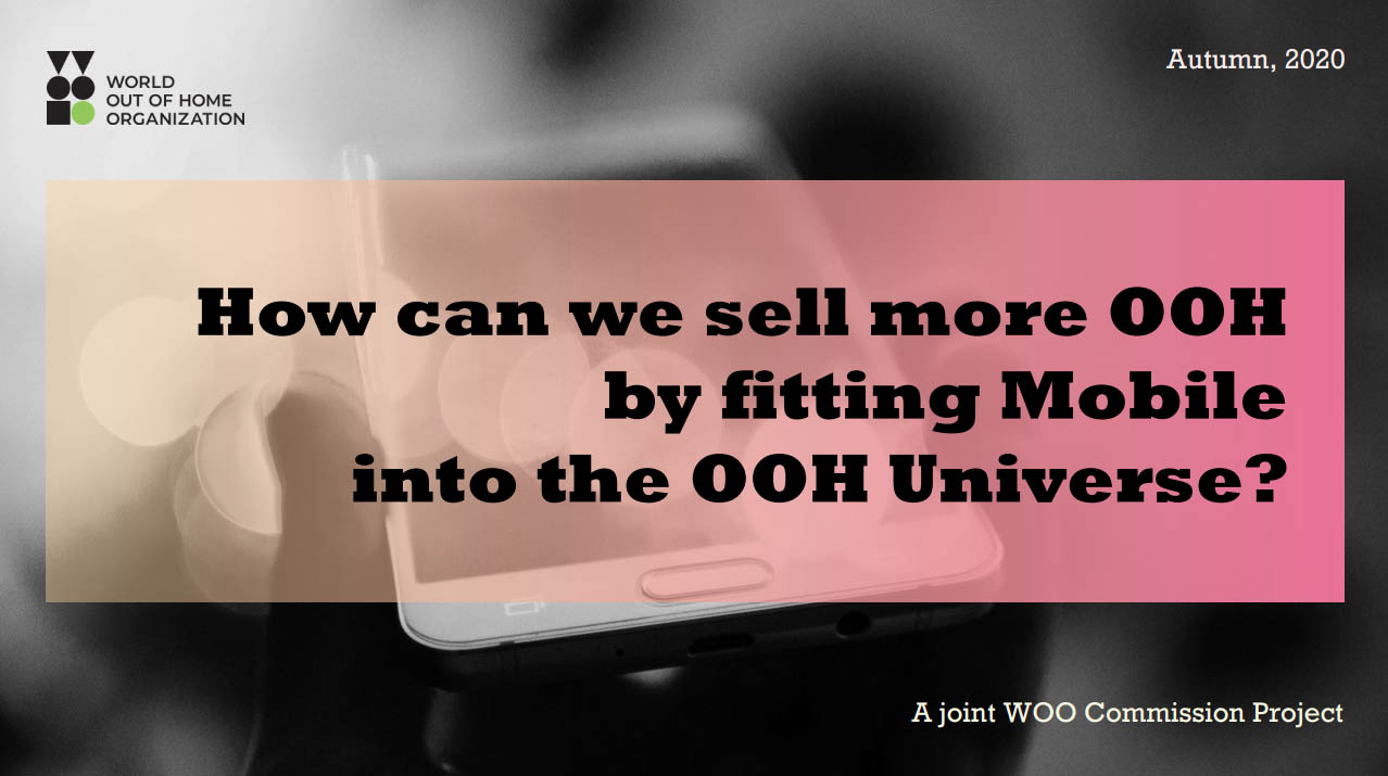 How OOH and Mobile can work together - WOO adds new report to its global database